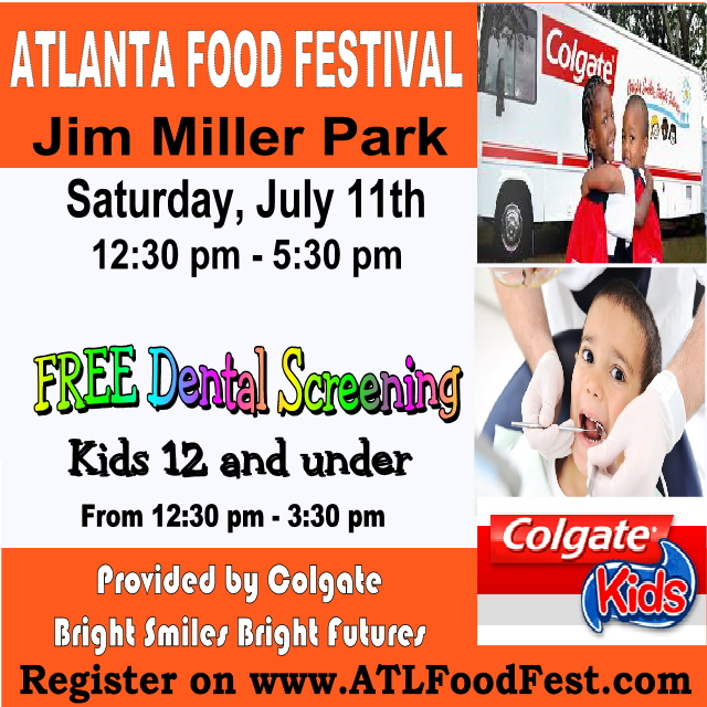 Atlanta Food Festival Free Dental Screenings for Kids Free School Supplies