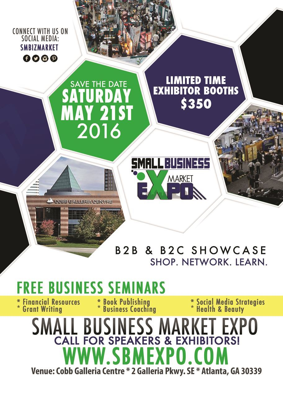 Small Business Market Expo Atlanta Georgia Cobb Galleria Centre SmallBusiness Startups Workshops